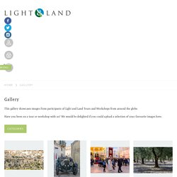 Light and Land Workshop Pariticpants Tour Images Gallery