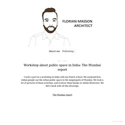 Workshop about public space in India: The Mumbai report - florian masson