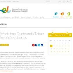 Workshop Quebrando Tabus: inscrições abertas