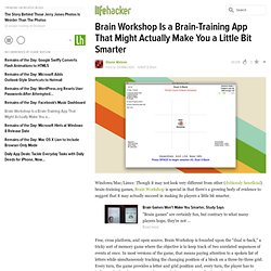 Brain Workshop Is a Brain-Training App That Might Actually Make You a Little Bit Smarter