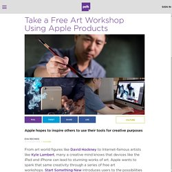 Take a Free Art Workshop Using Apple Products