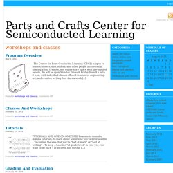 Parts and Crafts Center for Semiconducted Learning