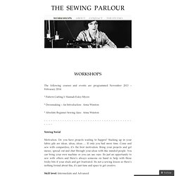 Workshops « The Sewing Parlour