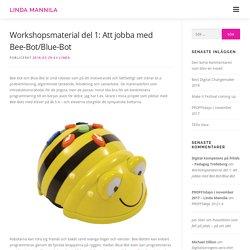 Workshopsmaterial del 1: Att jobba med Bee-Bot/Blue-Bot – Linda Mannila