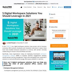 5 Digital Workspace Solutions You Should Leverage in 2021
