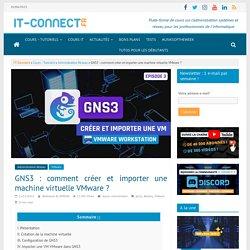 Intégrer VMware Workstation dans GNS3
