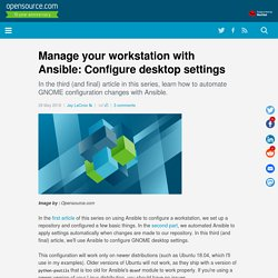 Manage your workstation with Ansible: Configure desktop settings