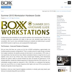 Summer 2015 Workstation Hardware Guide