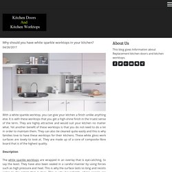 Why should you have white sparkle worktops in your kitchen? - kitchenworktopsuk