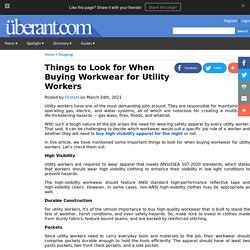 Things to Look for When Buying Workwear for Utility Workers