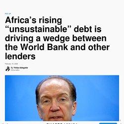 World Bank, IMF worry on Africa rising debt to China, AfDB — Quartz Africa