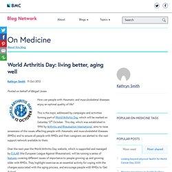 World Arthritis Day: living better, aging well