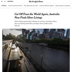 Cut Off From the World Again, Australia Now Finds Silver Linings