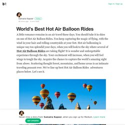 World's Best Hot Air Balloon Rides – Samaira Kapoor – Medium