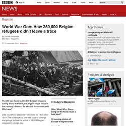 World War One: How 250,000 Belgium refugees didn't leave a trace