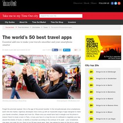 The world's 50 best travel apps