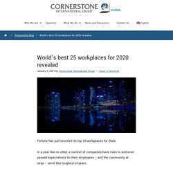 World's Best 25 Workplaces For 2020 Revealed - Cornerstone China