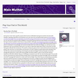 Play Your Part in This World Blogs - Mais Mulher Página 1 de 1 - 15706