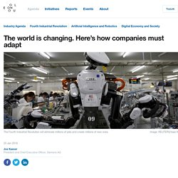 The world is changing. Here's how companies must adapt