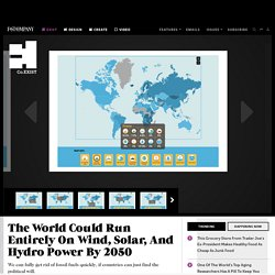 The World Could Run Entirely On Wind, Solar, And Hydro Power By 2050