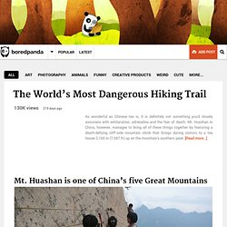 The World's Most Dangerous Hiking Trail