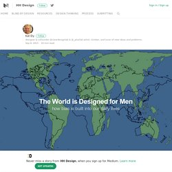 The World is Designed for Men – HH Design – Medium