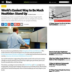 World's Easiest Way to Be Much Healthier: Stand Up