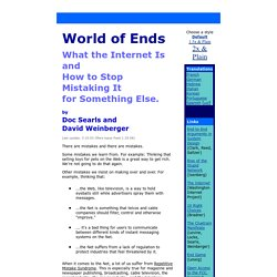 World of Ends - what the internet is