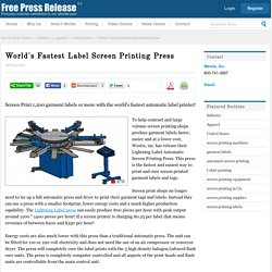 World's Fastest Label Screen Printing Press - Westix, Inc. Press Release