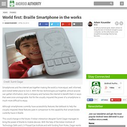 World First: Braille Smartphone in the works