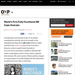 World's First Fully Functional QR Code Portraits
