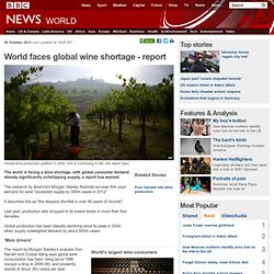 World faces global wine shortage - report