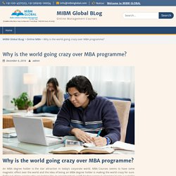 Why is the world going crazy over MBA programme?