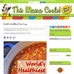 World's Healthiest Taco Soup
