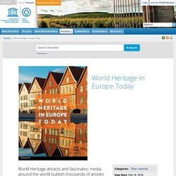 World Heritage Centre - World Heritage in Europe Today