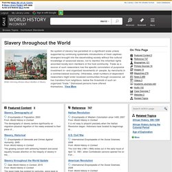 Slavery Throughout the World: World History in Context