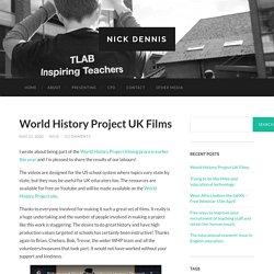 World History Project UK Films – Nick Dennis