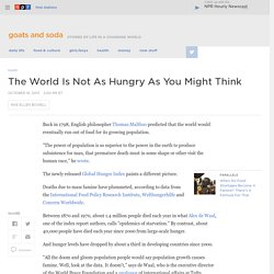 The World Is Not As Hungry As You Might Think : Goats and Soda