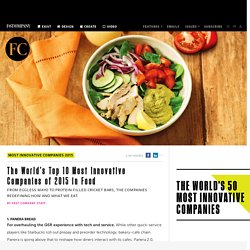 The World's Top 10 Most Innovative Companies of 2015 in Food