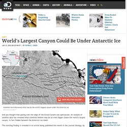 World's Largest Canyon Could Be Under Antarctic Ice