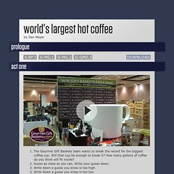 World's Largest Hot Coffee