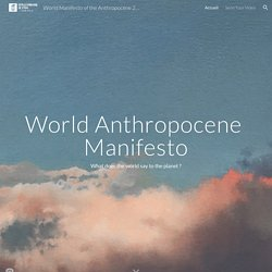 World Manifesto of the Anthropocène 2021