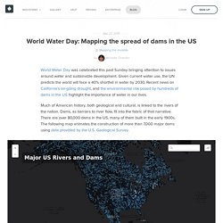 World Water Day: Mapping the spread of dams in the US — CartoDB Blog
