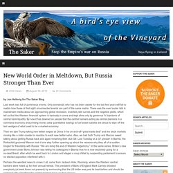 New World Order in Meltdown, But Russia Stronger Than Ever