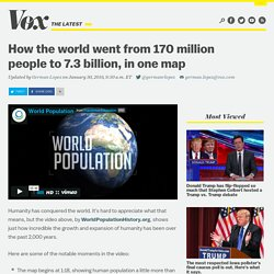 How the world went from 170 million people to 7.3 billion, in one map