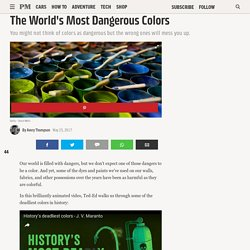 The World's Most Dangerous Colors
