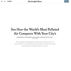 See How the World's Most Polluted Air Compares With Your City's