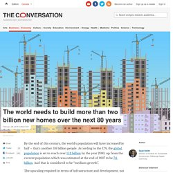 The world needs to build 2 billion new homes over the next 80 years