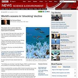 World's oceans in 'shocking' decline