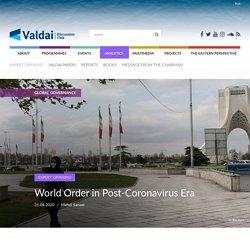 World Order in Post-Coronavirus Era — Valdai Club